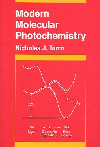 9780935702712: Modern Molecular Photochemistry