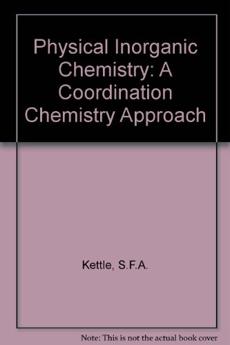 9780935702927: Physical Inorganic Chemistry: A Coordination Chemistry Approach