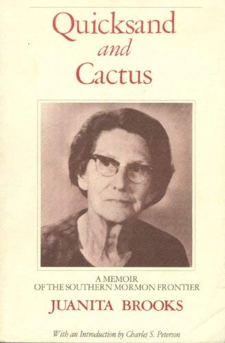 9780935704396: Quicksand and Cactus: A Memoir of the Southern Mormon Frontier