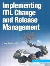 9780935713015: Implementing ITIL Change and Release Management 1st (first) edition