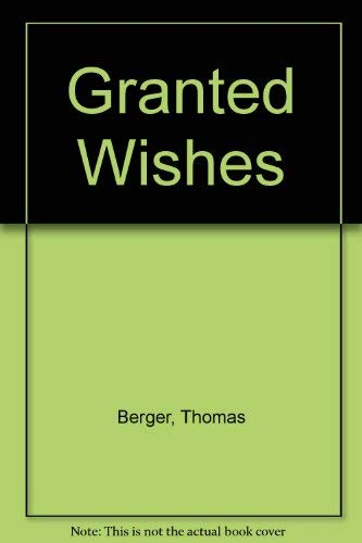 9780935716337: Granted Wishes