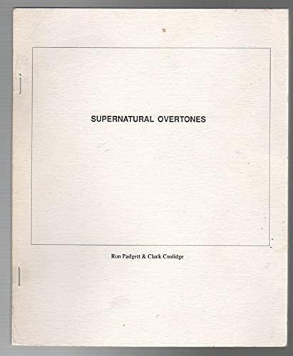 9780935724400: Supernatural Overtones
