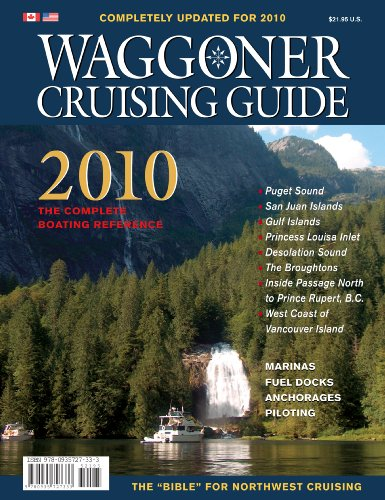 Waggoner Cruising Guide 2010: The Complete Boating Reference: Robert Hale