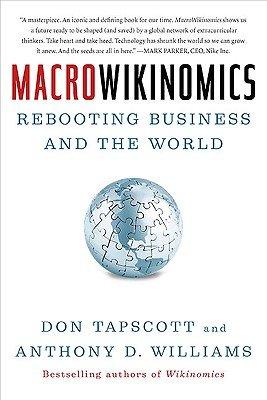 9780935729047: Macrowikinomics: Rebooting Business and the World