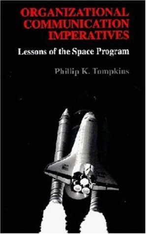 9780935732405: Organizational Communication Imperatives: Lessons of the Space Program