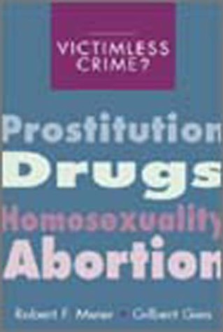 9780935732467: Victimless Crime?: Prostitution, Drugs, Homosexuality, and Abortion (The Roxbury Series in Crime, Justice, and Law)