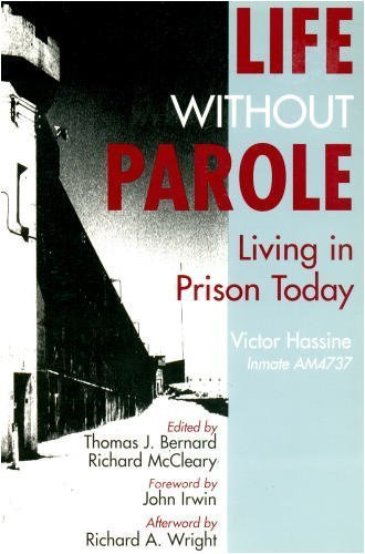 9780935732764: Life Without Parole: Living in Prison Today