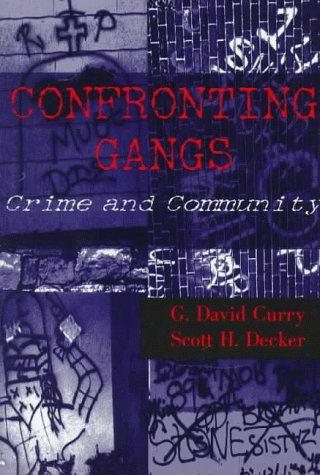 9780935732924: Confronting Gangs: Crime and Community