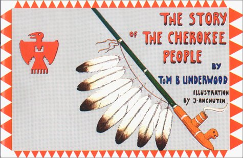 9780935741018: The Story of the Cherokee People