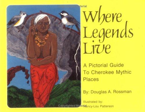 Where Legends Live: A Pictorial Guide to: Rossman, Douglas A