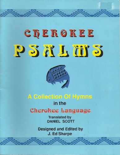 Cherokee Psalms: A Collection of Hymns in: J. Ed Sharpe