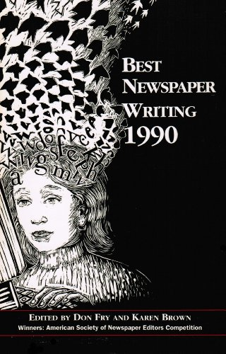 9780935742183: Best Newspaper Writing, 1990