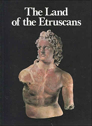 The Land of the Etruscans from Prehistory to the Middle Ages: Marisa Bonamici, Riccardo Francovich,...