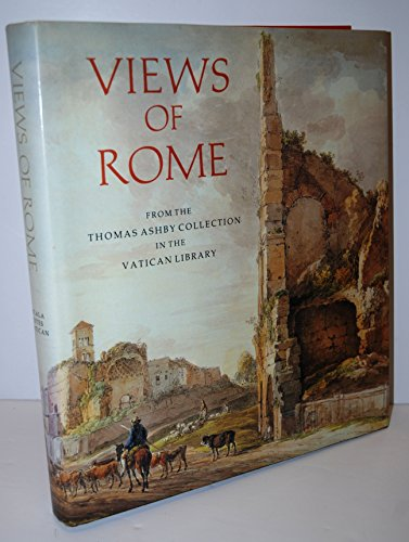 9780935748895: Views of Rome: From the Thomas Ashby Collection in the Vatican Library