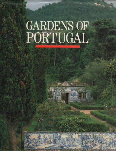 Gardens of Portugal: Bowe, Patrick; Sapieha, Nicolas