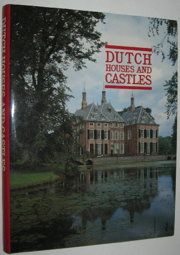 9780935748949: Dutch Houses and Castles