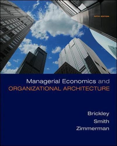 9780935754896: Managerial Economics & Organizational Architecture 5th (Fifth) Edition