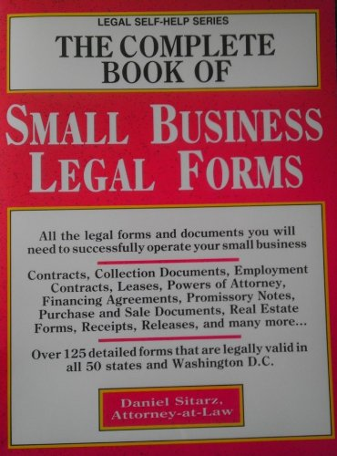 The Complete Book of Small Business Legal Forms (Legal Self-Help Series): Daniel Sitarz