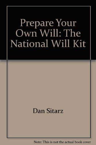 9780935755077: Prepare your own will: The national will kit (Legal self-help series)