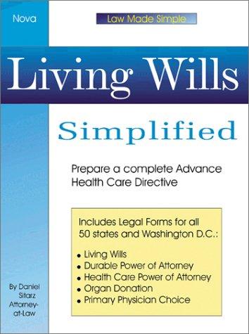 Living Wills Simplified (Law Made Simple): Sitarz, Daniel