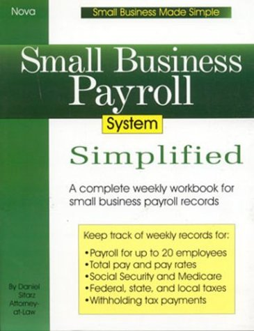 9780935755558: Small Business Payroll System Simplified (Small Business Made Simple)