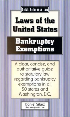 Bankruptcy Exemptions: Laws of the United States: Sitarz, Daniel