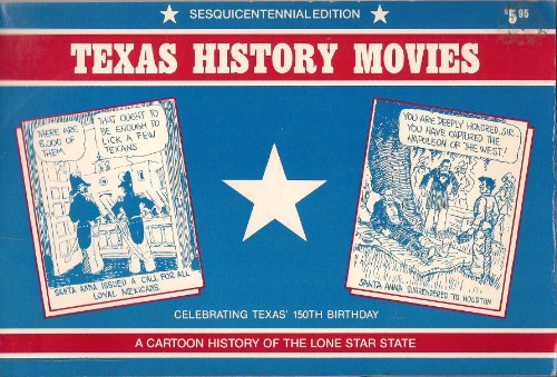 9780935759006: Texas History Movies Story of the Lone Star State