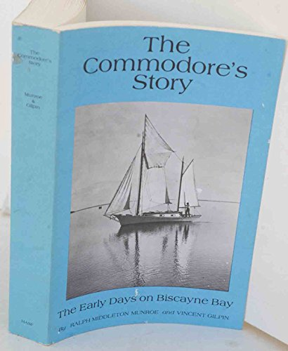 9780935761009: The Commodore's Story