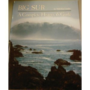 9780935766271: Big Sur : A Complete History and Guide