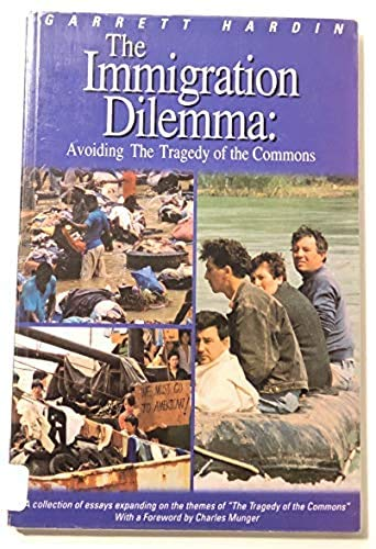 9780935776157: The Immigration Dilemma: Avoiding the Tragedy of the Commons