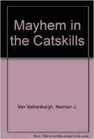 9780935796599: Mayhem in the Catskills