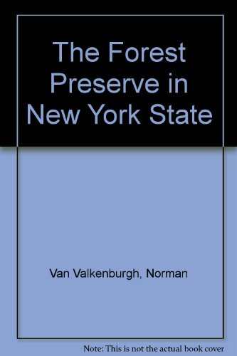 9780935796780: The Forest Preserve in New York State