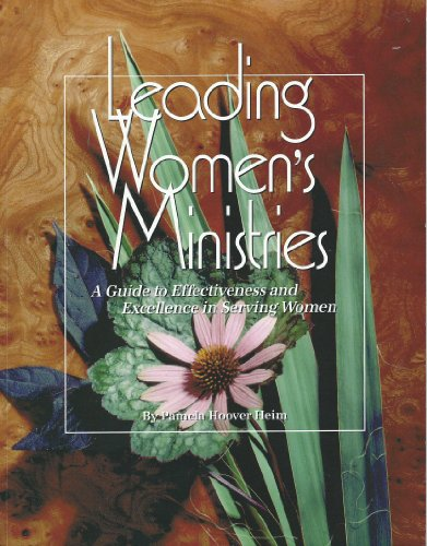 9780935797350: Leading Women's Ministries: A Guide to Effectiveness and Excellence in Serving Women