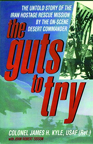9780935810547: Guts to Try - Untold Story of Iran Hostage Rescue Mission