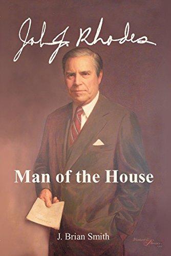 9780935810745: John J. Rhodes: Man of the House