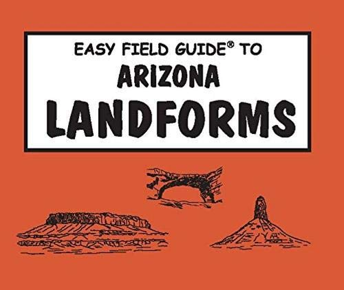 9780935810813: Easy Field Guide to Arizona Landforms (Easy Field Guides)