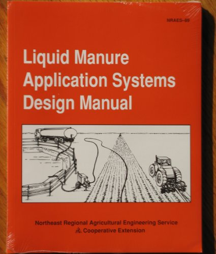 9780935817249: Liquid Manure Application Systems Design Manual