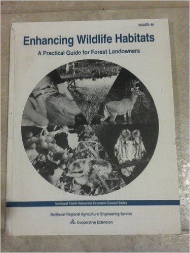 9780935817355: Enhancing Wildlife Habitats : A Practical Guide for Forest Landowners