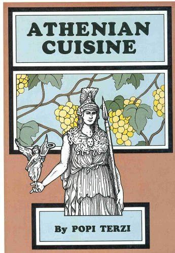 Athenian Cuisine: Over 600 Recipes