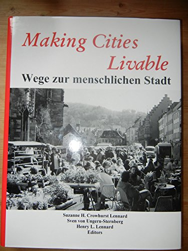 Making cities livable,: Crowhurst Lennard, Suzanne