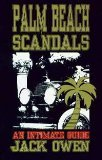 9780935834901: Palm Beach Scandals: An Intimate Guide (The First 100 Years, Vol.1)