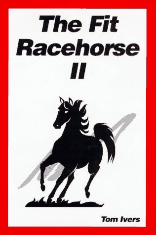 9780935842081: The Fit Racehorse II