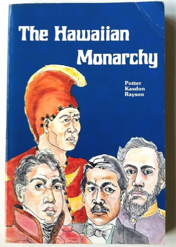 9780935848168: The Hawaiian Monarchy