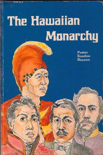 9780935848175: The Hawaiian Monarchy