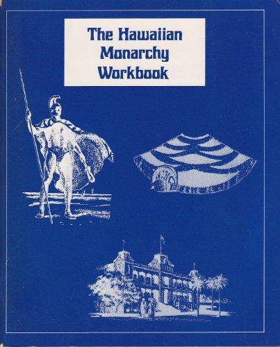 9780935848311: The Hawaiian Monarchy Workbook
