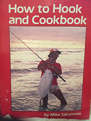 How to Hook and Cookbook: Sakamoto, Mike