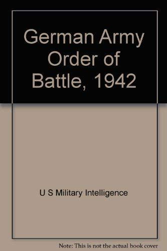 German Army Order of Battle, 1942: Intelligence, U S Military