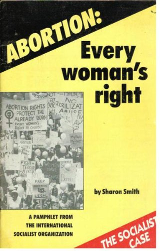 9780935867091: Abortion: Every woman's right