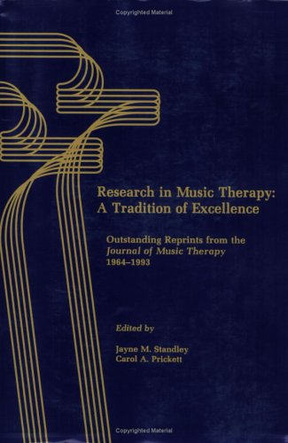 Research in Music Therapy a Tradition of: Prickett, Stanley