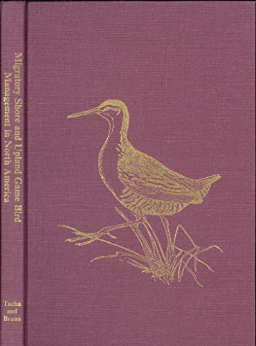 9780935868753: Migratory shore and upland game bird management in North America